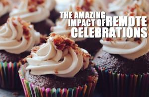 The-Amazing-Impact-of-Remote-Celebrations-1024x666